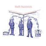 Naffi Sandwich [ Hoochie Pooch/Space Alligator: Freddie Viaduct at Naffi H.Q., 1979-83 ] CD/LP